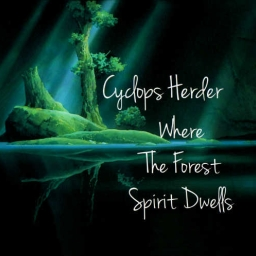 Cover of track Where The Forest Spirit Dwells by Cyclops Herder