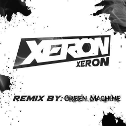 Cover of track Xeron's DnB / Dubstep Remix (Green Machine Remix by † Knigh† oƒ †he King †