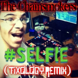 Cover of track Beat For Selfie Remix by DJ Tixology