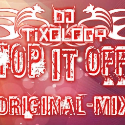 Cover of track Top It Off (Original-Mix) by DJ Tixology