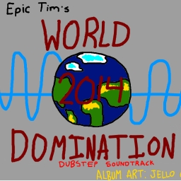 Cover of album 2014 World Domination by Theepictim100