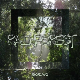 Cover of track Rainforest by TEQTONIQ