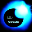 Cover of track Fall of a Eclips (LSD Electrostyle) by LSD