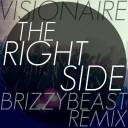 Cover of track Visionaire - The Right Side (BrizzyBeast Remix) by DELETED