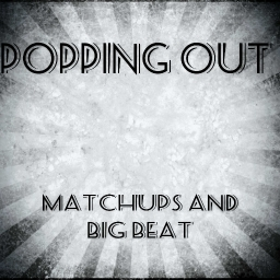 Cover of track Popping Out - MatChups and Big Beat by MatChups