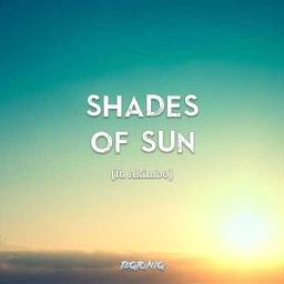 Cover of track Shades of Sun (ft. Akimbo) by TEQTONIQ