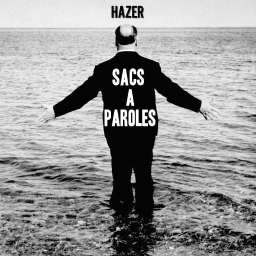 Cover of track Sacs à Paroles (Les Gauloiseries) by Hazer