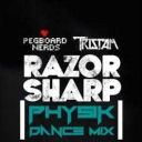 Cover of track Pegboard nerds & Tristam - Razor Sharp (PhysiK dance mix) by known