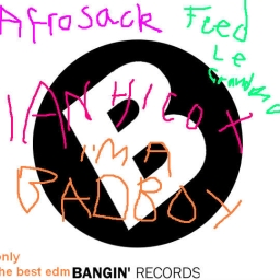 Cover of track Afrosack, Ian Hicox & Feed Le Grandma - I'm A Badboy by Bangin' Records