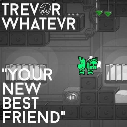 Cover of track Your New Best Friend by trevor whatevr
