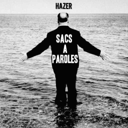 Cover of track Sacs à Paroles (Instrumental) by Hazer