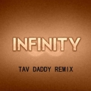Cover of track Infinity (Tav Daddy Remix) by Cobalt Vacancy