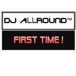 Cover of track FIRTS TIME (PROMO) by DJ ALLROUND