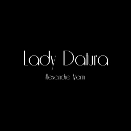 Cover of track Lady Datura by AlexandreMorin