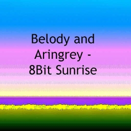 Cover of track 8Bit Sunrise (Feat Belody) by Aringrey