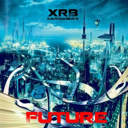 Cover of album XRB (xavrockbeats): Future PT1 (Fan-Made) by Distorted Vortex