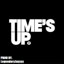 Cover of track Times Up by LegendaryJayyyy™