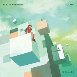 Cover of track Porter Robinson - Flicker Remix (Remix Competition) by mae's trex