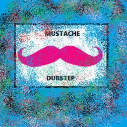 Cover of track Mustache Dubstep by MustacheMonkey