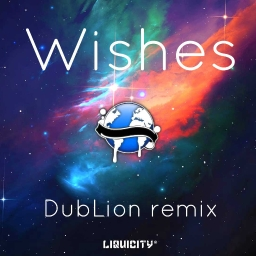 Cover of track Wishes (DubLion Remix) by DubLion