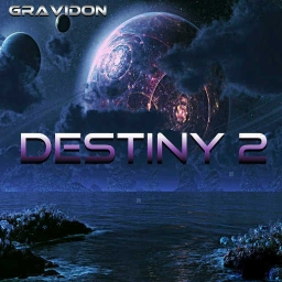 Cover of track Destiny 2 by Gravidon