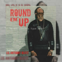 "Cover of track Fredo Santana Type Beat ""Round Em' Up"" by LAB Prod"