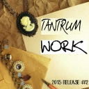 Cover of track Work by Tantrum