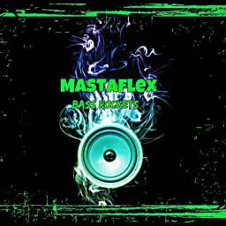 Cover of track Mastaflex - Bass Rockets by Mastaflex