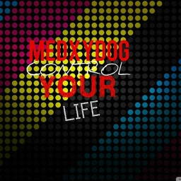 Cover of track Control Your Life-Single by MEDXYDOGOFFICAL