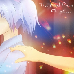 Cover of track The Final Piece Ft. Navor by mae's trex