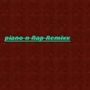 Cover of track Piano n Rap ReMixx by xXxXDIAMONDROBOXxXx