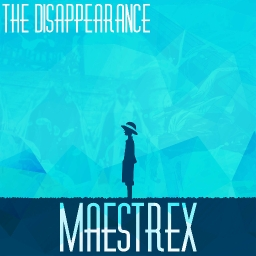 Cover of track The Disappearance by mae's trex