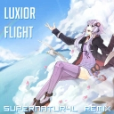 Cover of track Luxior - Flight (Supernatur4l Remix) by 「PROJECT SEKAI」(old)