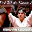 Cover of track Kick It Like Karate III ft. Jeremybeatz by Chris Cash Productions