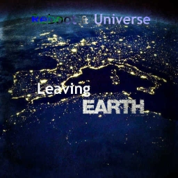 Cover of track Leaving Earth (feat. Reboot) by Universe//