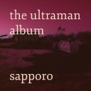 Cover of album The Ultraman Album by sapporo