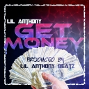 Cover of track Lil Anthony - Get Money | Prod By @LilAnthonyBeatz by LAB Prod