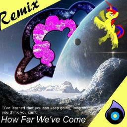 Cover of track How Far I've Come (How Far We've Come remix) by XculE