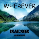 Cover of track Isakson - wherever (Original Mix) by Isakson