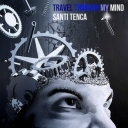 Cover of album  Travel through my mind - [EP] by Santi Tenca
