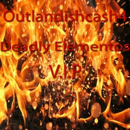 Cover of track outlandishcash4 - Deadly Elementos VIP by outlandishcash4