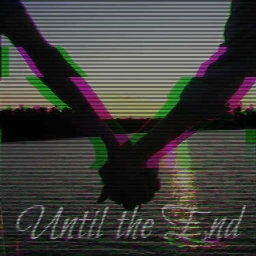 Cover of track Until the End by DIAMOND_DOPE