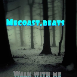 Cover of track Walk With Me. by Mecoast.beatS