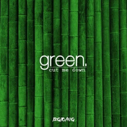 Cover of track Green/Cut Me Down {UnknowN RMX} by UnknowN
