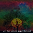 Cover of album All the vibes in my head by Style Gi.