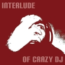 Cover of track Interlude of crazy DJ by Mr BrunoCB