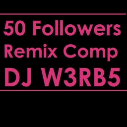 Cover of track ARE YOU PROUD OF ME PEOPLE? HUH? (DJ W3RB5 50 followers Remix Comp) by Reboot