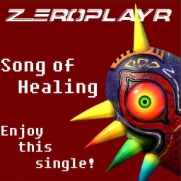 Cover of track Song of Healing (Zer0Playr Remix) by Zer0Playr