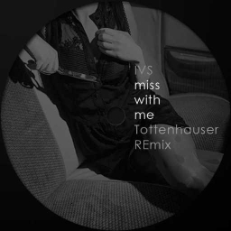 Cover of track miss with me RMX (WIP) by Tottenhauser