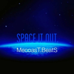 Cover of track SPACE IT OUT by Mecoast.beatS